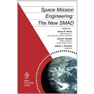 Space Mission Engineering: The New Smad by Wertz, 9781881883159