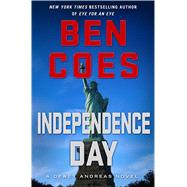 Independence Day A Dewey Andreas Novel by Coes, Ben, 9781250043160