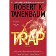 Trap by Tanenbaum, Robert K., 9781476793160