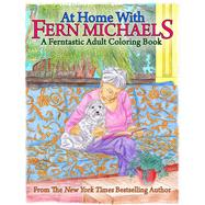 At Home With Fern Michaels by Michaels, Fern, 9781682613160
