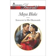 Innocent in His Diamonds by Blake, Maya, 9780373133161
