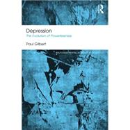 Depression: The Evolution of Powerlessness by Gilbert; Paul, 9781138953161