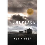 The Homeplace A Mystery by Wolf, Kevin, 9781250103161