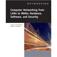 Computer Networking for LANS to WANS Hardware, Software and Security by Mansfield, Jr., Kenneth C.; Antonakos, James L., 9781423903161