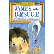 James to the Rescue by Broach, Elise; Murphy, Kelly, 9781627793162