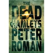 The Dead Hamlets by Roman, Peter, 9781771483162