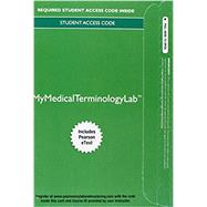 MyMedicalTerminologyLab with Pearson eText - Access Card - Medical Terminology A Living Language by Fremgen, Bonnie F.; Frucht, Suzanne S., 9780134073163