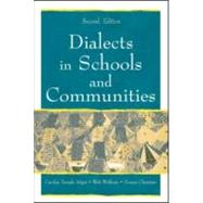 Dialects in Schools and Communities by Adger; Carolyn Temple, 9780805843163