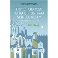 Mindfulness and Christian Spirituality by Stead, Tim, 9780664263164
