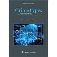 Crime Types A Text/Reader by Dabney, Dean A., 9781454803164