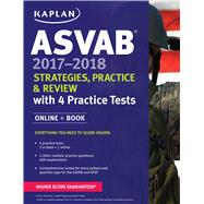 ASVAB 2017-2018 Strategies, Practice & Review with 4 Practice Tests Online + Book by Unknown, 9781506203164