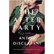 The After Party by Disclafani, Anton, 9781594633164