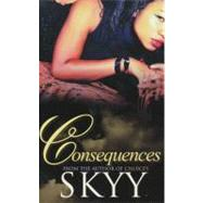 Consequences by SKYY, 9781601623164