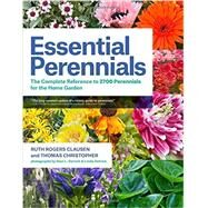Essential Perennials by Clausen, Ruth Rogers; Christopher, Thomas; Detrick, Alan L.; Detrick, Linda, 9781604693164
