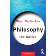 Philosophy: The Basics by Warburton; Nigel, 9780415693165