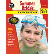 Summer Bridge Explorations, Bridging Grades 2-3 by Carson-Dellosa Publishing, LLC, 9781483813165