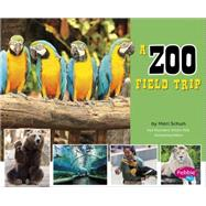 A Zoo Field Trip by Martin, Isabel, 9781491423165