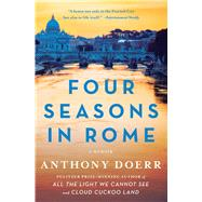 Four Seasons in Rome : On Twins, Insomnia, and the Biggest Funeral in the History of the World by Doerr, Anthony, 9781416573166
