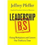 Leadership BS by Pfeffer, Jeffrey, 9780062383167