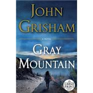 Gray Mountain by Grisham, John, 9780385363167