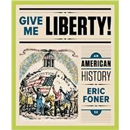 Give Me Liberty! by Foner, Eric, 9780393283167
