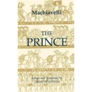 The Prince by MacHiavelli, Niccolo; Wootton, David, 9780872203167