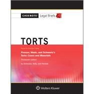 Casenote Legal Briefs for Torts, Keyed to Prosser, Wade Schwartz Kelly and Partlett by Casenote Legal Briefs, 9781454873167