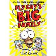 Fly Guy's Big Family (Fly Guy #17) by Arnold, Tedd, 9780545663168