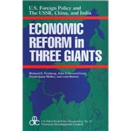 United States Foreign Policy and Economic Reform in Three Giants: The U.S.S.R., China and India by Echeverri-Gent,John, 9780887383168