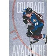 The Story of the Colorado Avalanche by McAuliffe, Bill, 9781897563168