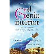 El genio interior / The Genie Within by Carpenter, Harry W., 9788416233168