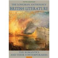 The Longman Anthology of British Literature, Volume 2A The Romantics and Their Contemporaries by Damrosch, David; Dettmar, Kevin J. H.; Wolfson, Susan J.; Manning, Peter J., 9780205223169