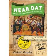Hear Dat New Orleans by Murphy, Michael; Pagani, Marc, 9781581573169