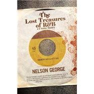 The Lost Treasures of R&b by George, Nelson, 9781617753169
