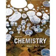 Chemistry by McMurry, John E.; Fay, Robert C.; Robinson, Jill Kirsten, 9780321943170