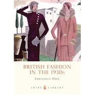 Fashion in the 1930s by Tobin, Shelley, 9780747813170
