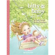 Bitty Baby and Me: Book 1, Version a