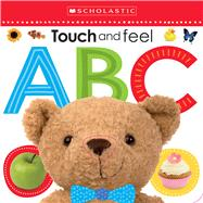Touch and Feel ABC (Scholastic Early Learners) by Scholastic, 9780545903172