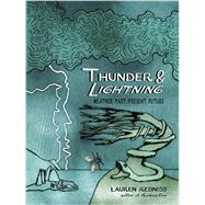 Thunder & Lightning by Redniss, Lauren, 9780812993172
