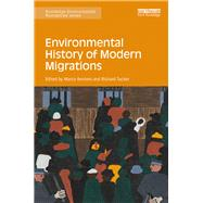 Environmental History of Modern Migrations by Armiero; Marco, 9781138843172