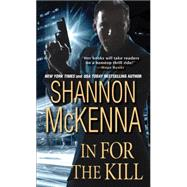 In For the Kill by McKenna, Shannon, 9781420133172