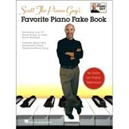 Scott the Piano Guy's Favorite Piano Fake Book by Houston, Scott, 9781423413172