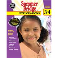 Summer Bridge Explorations, Bridging Grades 3 to 4 by Carson-Dellosa Publishing Group, 9781483813172