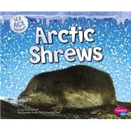 Arctic Shrews by Frisch-schmoll, Joy, 9781491423172