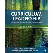 Curriculum Leadership by Glatthorn, Allan A.; Boschee, Floyd; Whitehead, Bruce M.; Boschee, Bonni F., 9781506363172