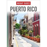Insight Guides Puerto Rico by Insight Guides, 9781780053172