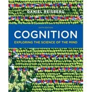 Cognition: Exploring the Science of the Mind Loose leaf + Digital Product License Key Folder with Ebook and ZAPS 2.0 Cognition Labs by Unknown, 9780393293173