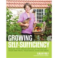 Growing Self-sufficiency by Nex, Sally, 9780857843173
