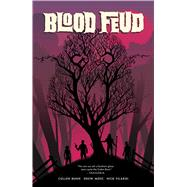 Blood Feud by Bunn, Cullen; Moss, Drew (CON); Filardi, Nick (CON), 9781620103173