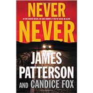 Never Never by Patterson, James; Fox, Candice, 9780316433174
